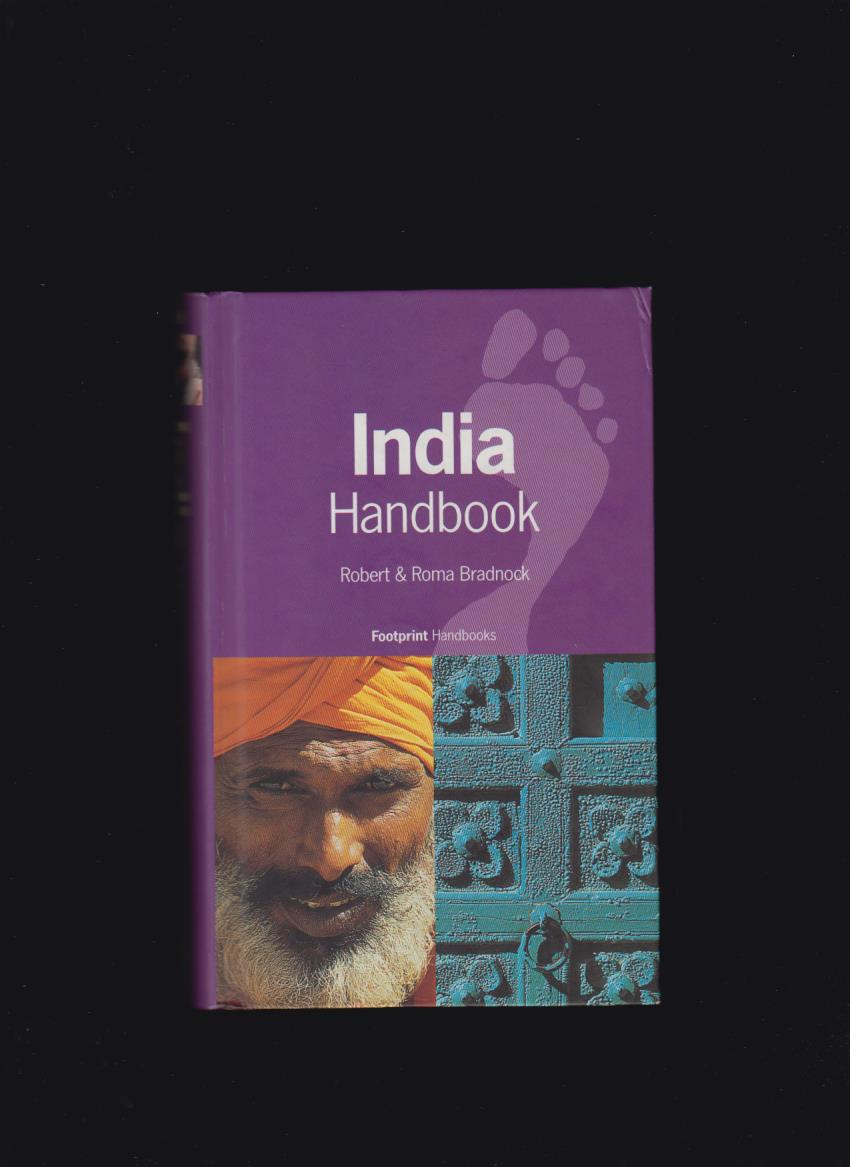 Robert & Roma Bradnock: India Handbook /Footprint/