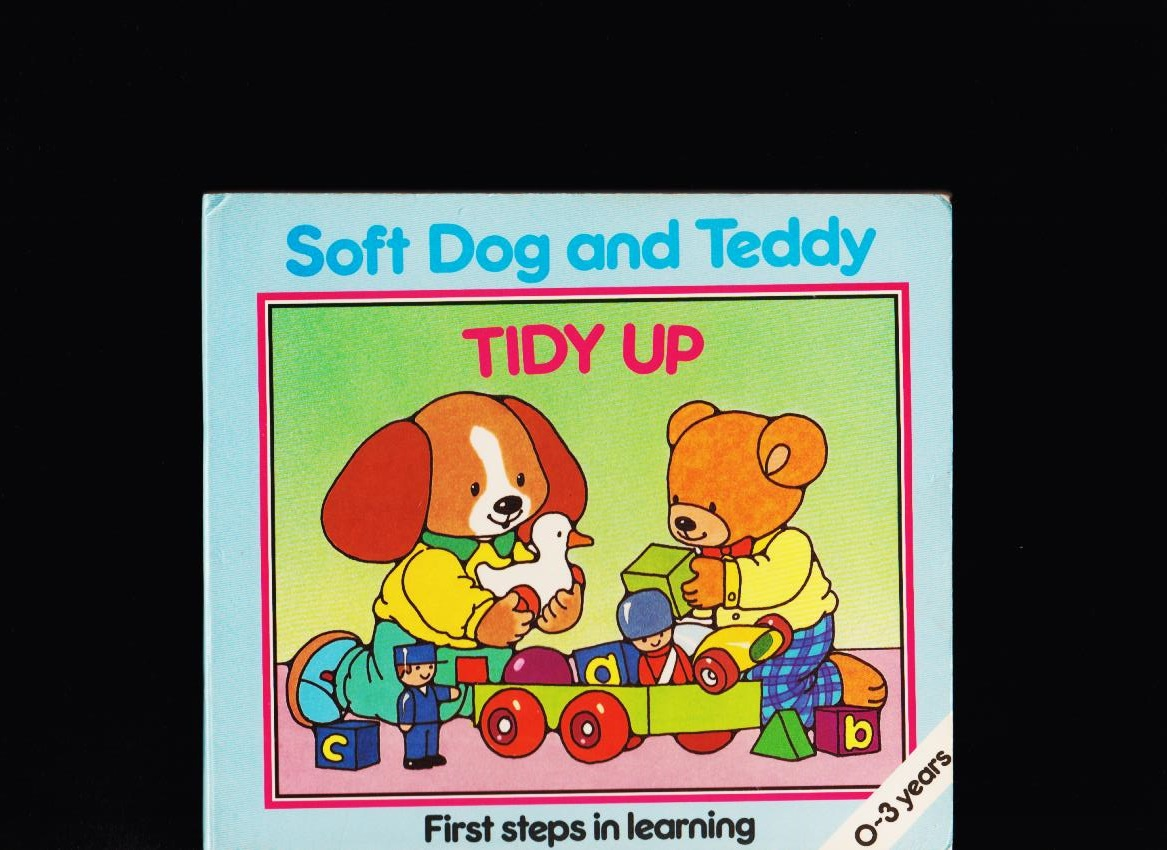 Anne & Ken McKie: Soft Dog and Teddy. Tidy up /leporelo/