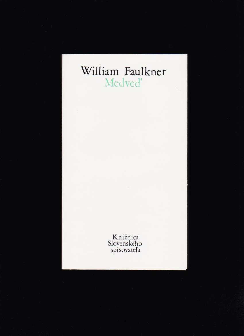 William Faulkner: Medveď