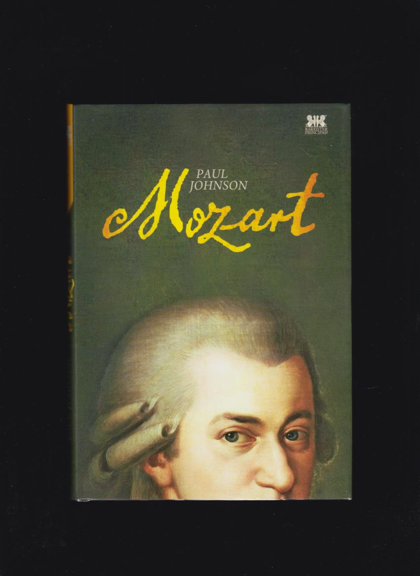 Paul Johnson: Mozart
