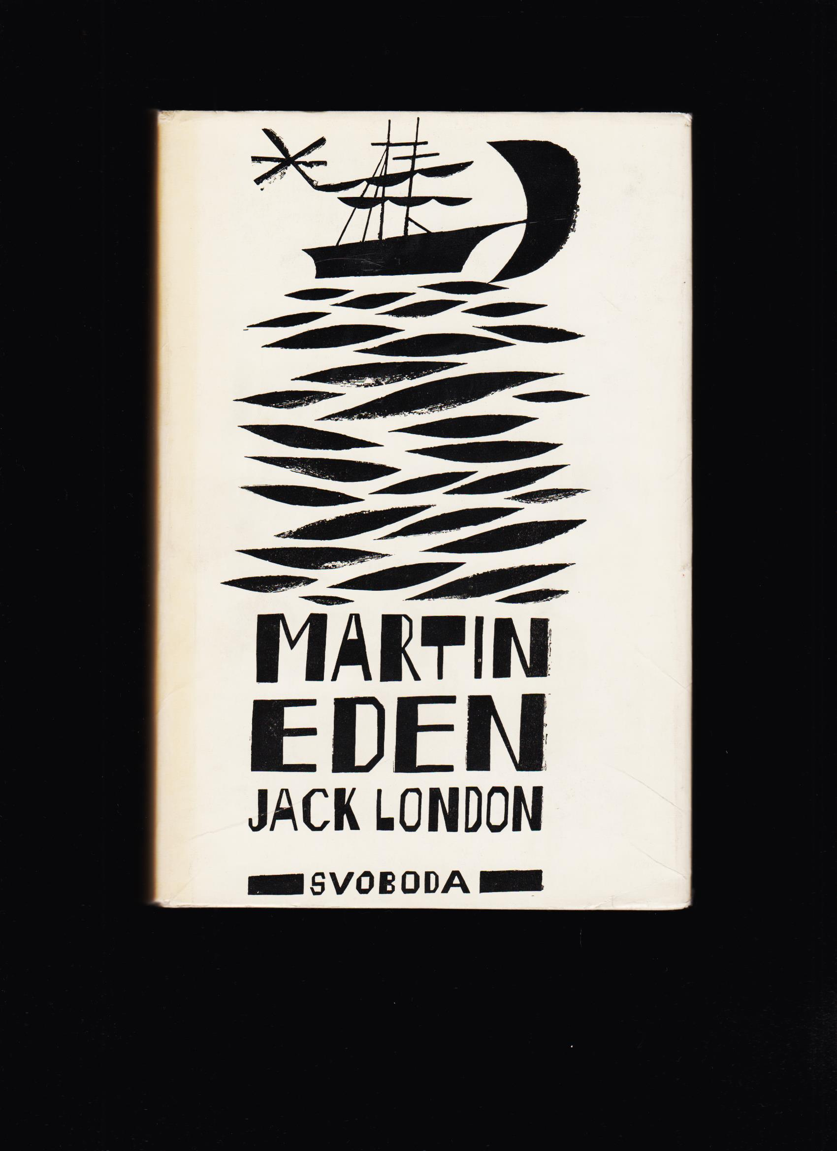 Jack London: Martin Eden /obálka Adolf Born/