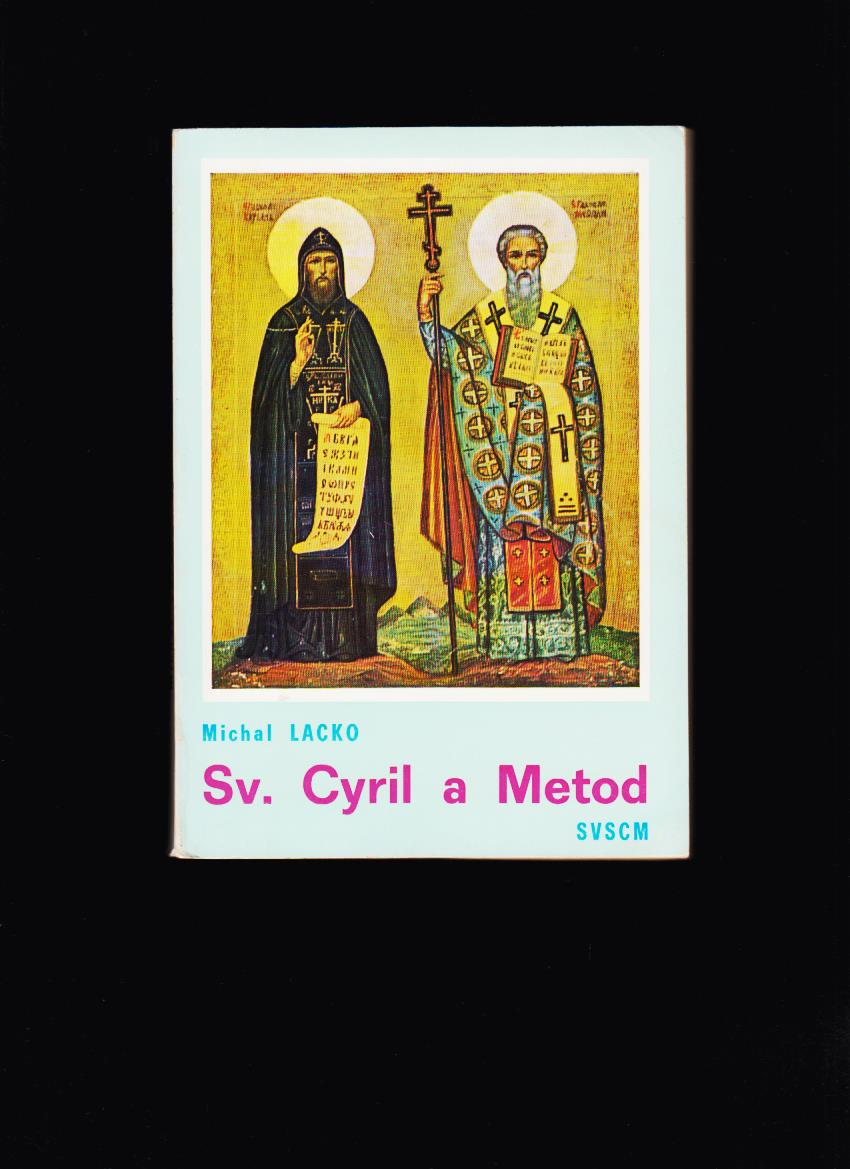 Michal Lacko: Sv. Cyril a Metod