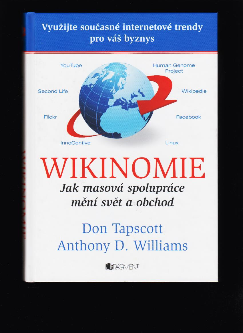 Don Tapscott, Anthony D. Williams: Wikinomie