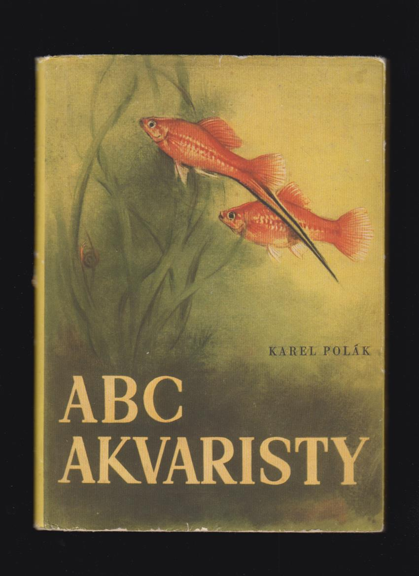 Karel Polák: ABC akvaristy