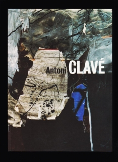 José Francisco Yvars: Antoni Clavé. A world of Art 1934-2002