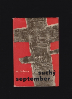 William Faulkner: Suchý september