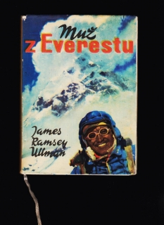 James Ramsey Ullman: Muž z Everestu /obálka Zdeněk Burian/