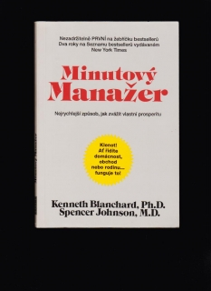 Kenneth Blanchard, Spencer Johnson: Minutový manažer