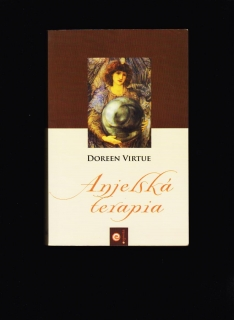Doreen Virtue: Anjelská terapia