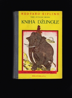 Rudyard Kipling: Kniha džungle