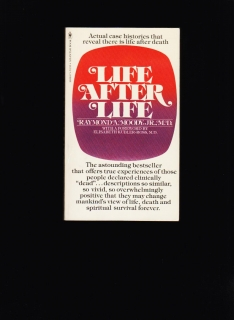 Raymond A. Moody: Life after life