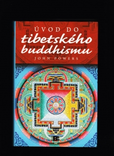 John Powers: Úvod do tibetského buddhismu