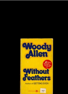 Woody Allen: Without Feathers