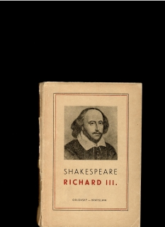 William Shakespeare: Richard III. /1948/