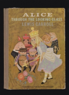Lewis Carroll: Alice throught the Looking Glass